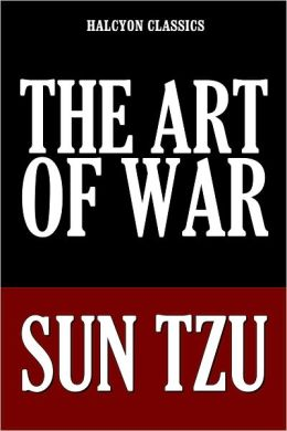The Art of War in Two Versions by Sun Tzu
