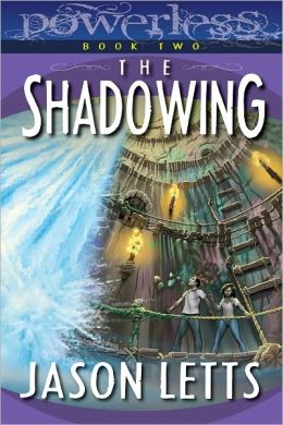 The Shadowing (Powerless #2)