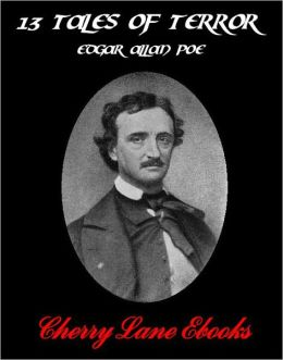 13 Tales of Terror by Edgar Allan Poe