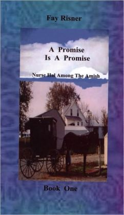 A Promise Is A Promise - Nurse Hal Among The Amish