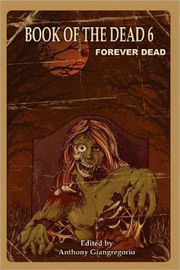 Book of the Dead 6: Forever Dead