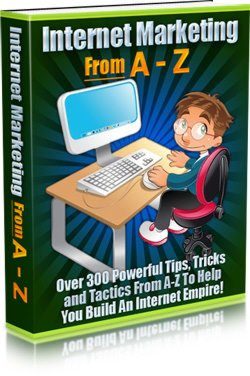 Internet Marketing From A to Z