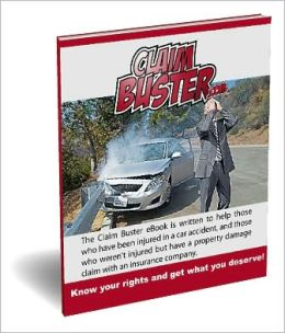 Claimbuster - A Guide To Obtaining More For Your Total Loss After A Car Accident
