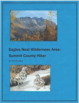 Eagles Nest Wilderness Area: Summit County Hiker