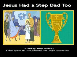 Jesus Had a Step Dad Too