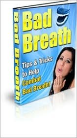 Discover How You Can Combat Bad Breath!