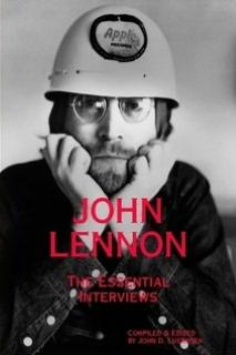 John Lennon: The Essential Interviews