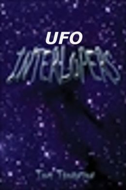 UFO INTERLOPERS
