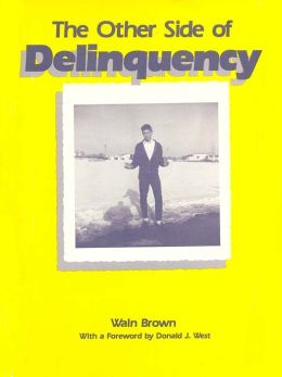The Other Side of Delinquency