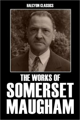 The Works of Somerset Maugham: Nine Novels in One Volume