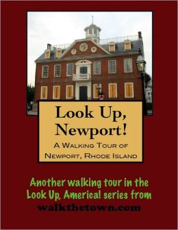 A Walking Tour of Newport, Rhode Island