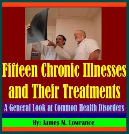 Fifteen Chronic Illnesses and Their Treatments