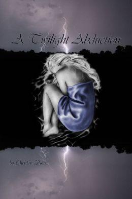 A Twilight Abduction (Alex & Fiona, book 3)