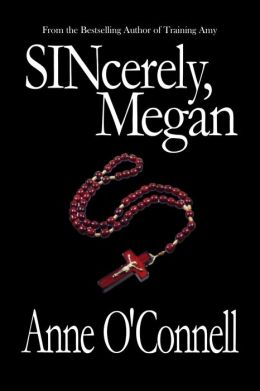 SINcerely, Megan (BDSM Erotica)