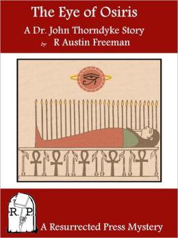 Eye of Osiris: A Dr. John Thorndyke Story