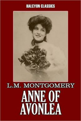 Anne of Avonlea by L. M. Montgomery [Anne of Green Gables #2]