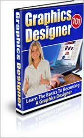 Learn The Basics To Becoming A Graphics Designer