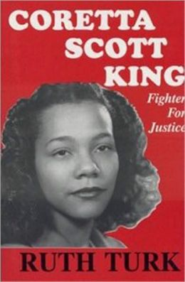 CORETTA SCOTT KING Fighter for Justice