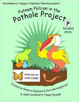 Putnam Pelican in the Pothole Project