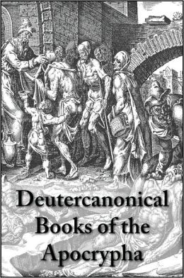 Deutercanonical Books of the Apocrypha