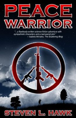 Peace Warrior, Book 1 of the Peace Warrior Trilogy