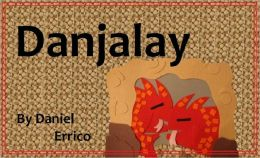 Danjalay and Other Magic Creatures (PLUS Surprise eBook!)