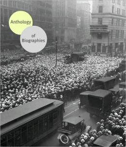 Anthology of Biographies