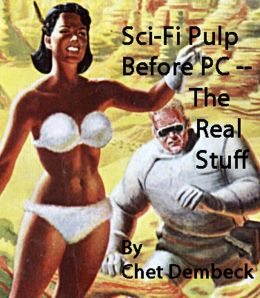 Sci-Fi Pulp, Before PC