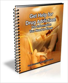 Get Help for Drug Addiction! The Information You Need to Know