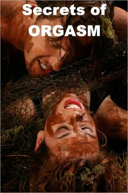 Secrets of ORGASM