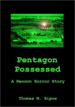 Pentagon Possessed: A Neocon Horror Story