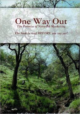 One Way Out: The Promise of Network Marketing