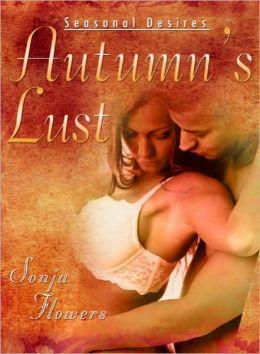 Autumn's Lust