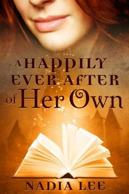 A Happily Ever After of Her Own (Ever After 1)