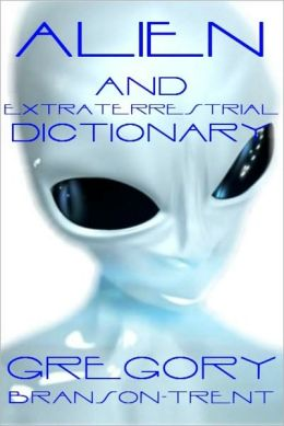 Alien and Extraterrestrial Dictionary