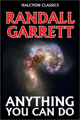 Anything You Can Do by Randall Garrett