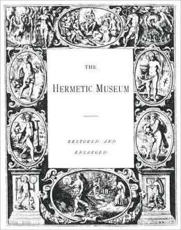 THE HERMETIC MUSEUM Volume 1