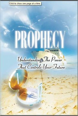 Prophecy - Understanding the Power that Controls Your Future