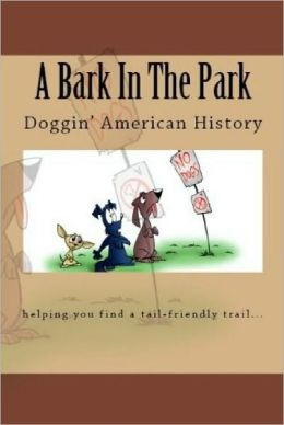 A Bark In The Park-Doggin' American History