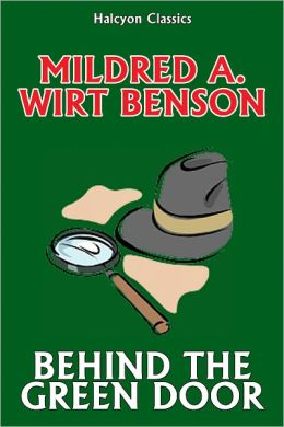 Behind the Green Door by Mildred A. Wirt (Penny Parker #4)
