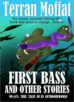 First Bass and Other Stories