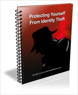How to Protect Yourself From Idenity Theft