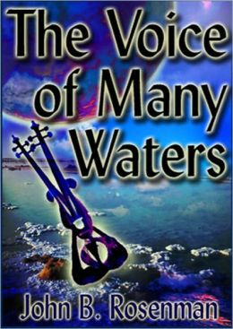 The Voice of Many Waters
