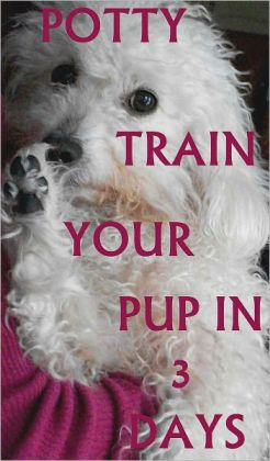 Potty Train Your Pup in 3 Days