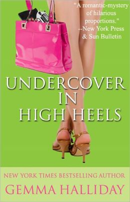 Undercover in High Heels (High Heels Series #3)