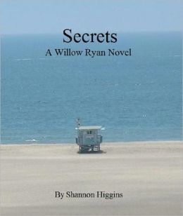 Secrets: A Willow Ryan Novel