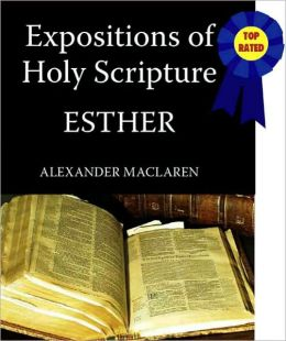 Expositions of Holy Scripture-The Book Of Esther
