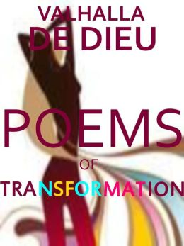 Poems of Transformation