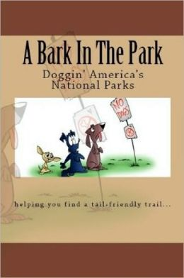 A Bark In The Park-The Best National Parks For Your Dog