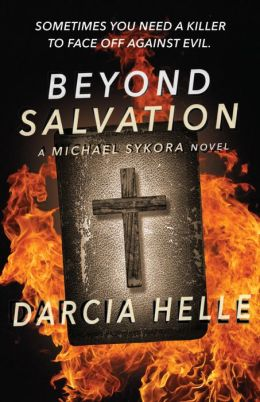 Beyond Salvation: A Michael Sykora Novel (with Bonus Content!)